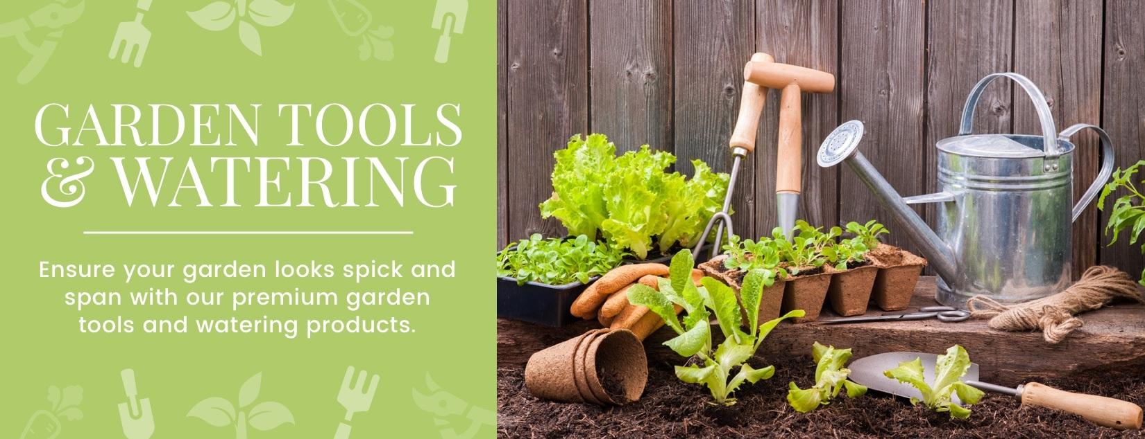 Garden Tools & Watering
