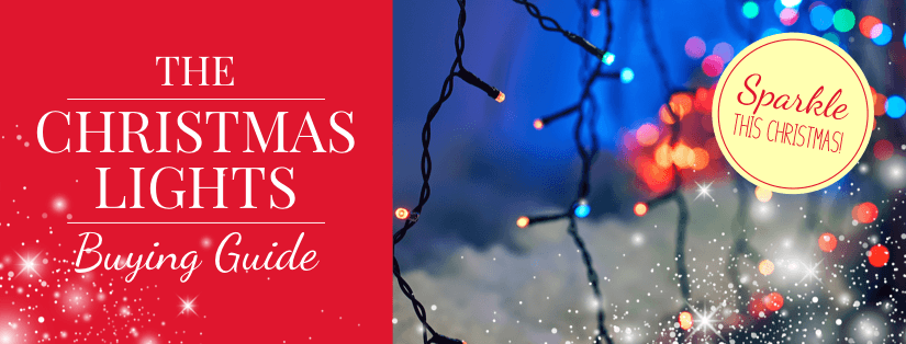 The Christmas Lights Buying Guide