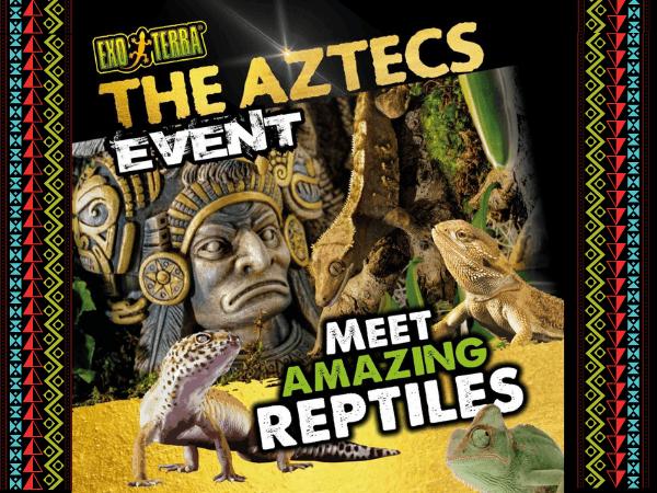 The Aztecs Exo Terra Event